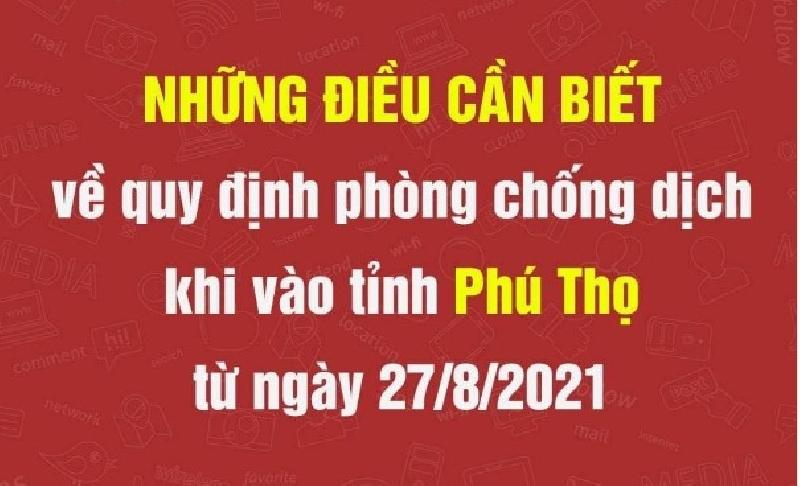 Lưu ý khi vào tỉnh Phú Thọ từ ngày 27/08/2021